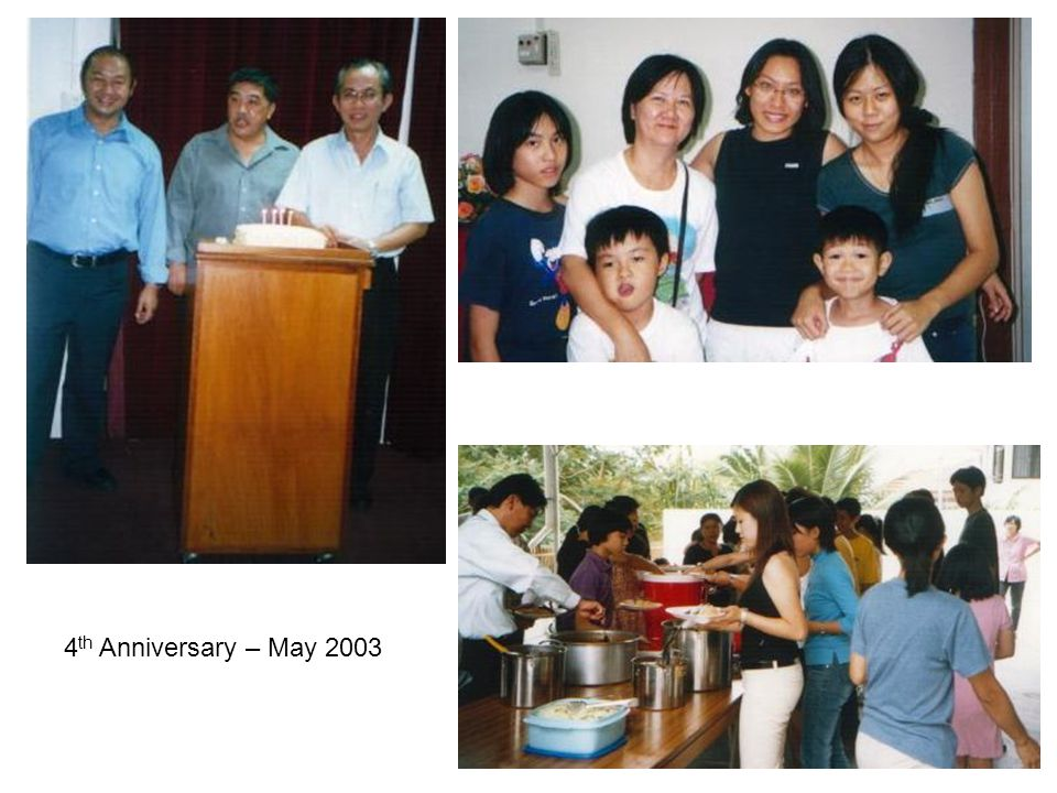 4 th Anniversary – May 2003