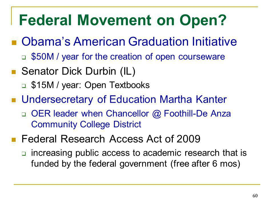 Federal Movement on Open.