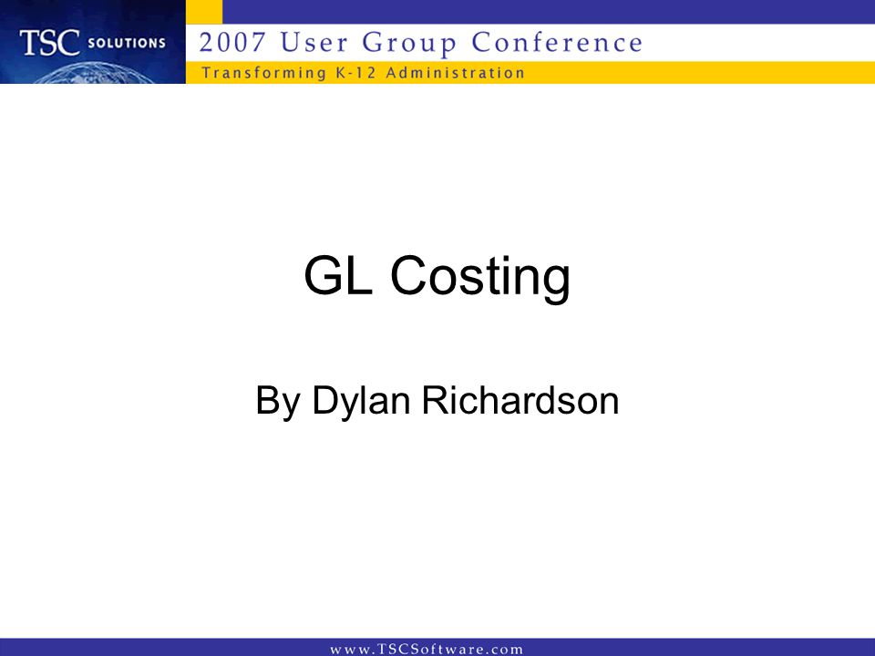 GL Costing By Dylan Richardson