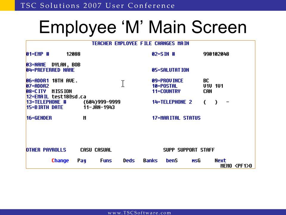 Employee 'M' Main Screen