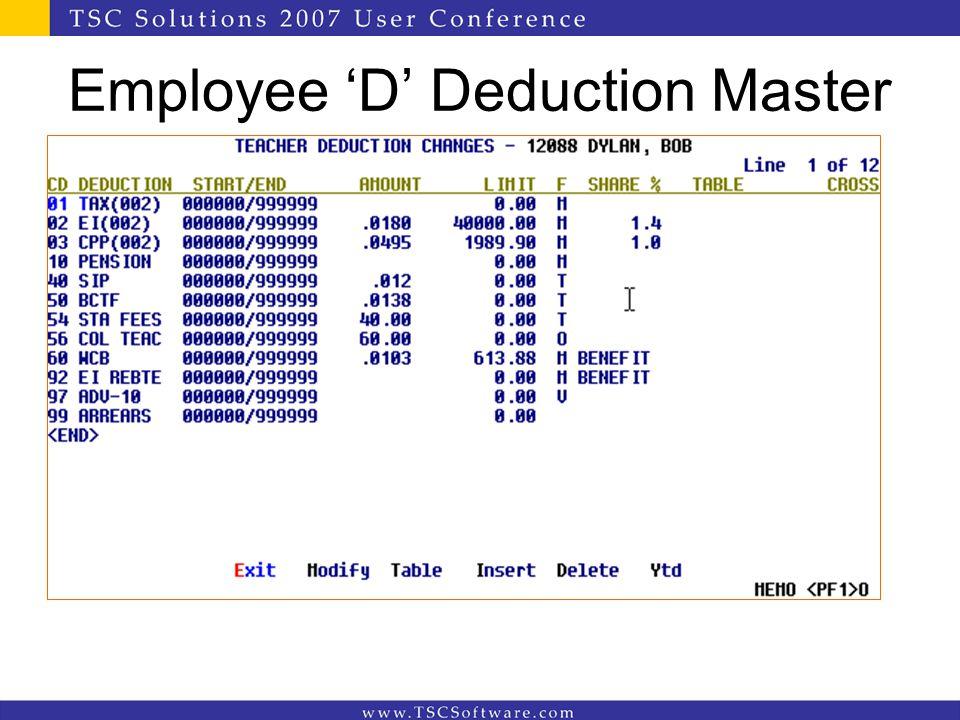 Employee 'D' Deduction Master