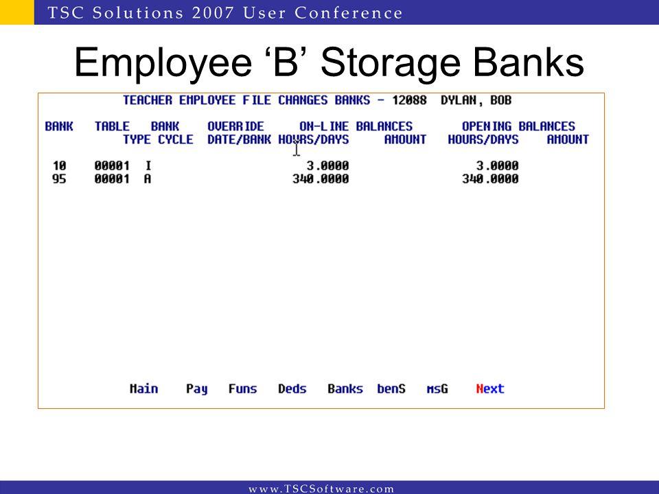 Employee 'B' Storage Banks