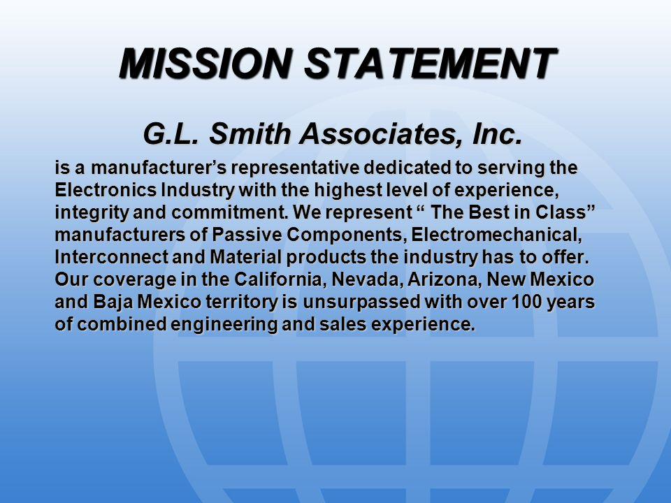 MISSION STATEMENT G.L. Smith Associates, Inc.