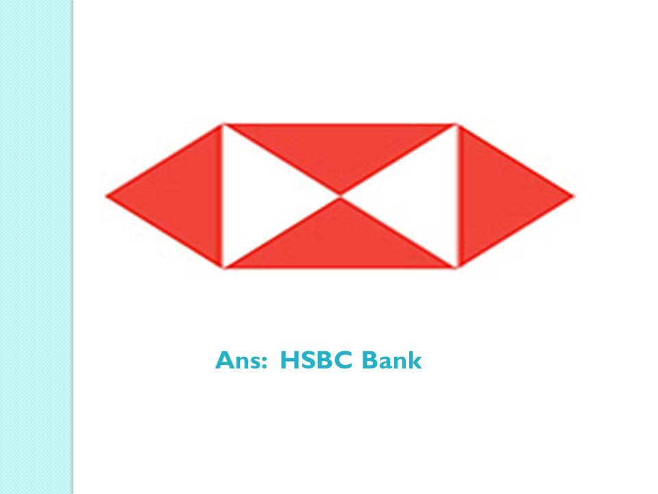 Ans: HSBC Bank