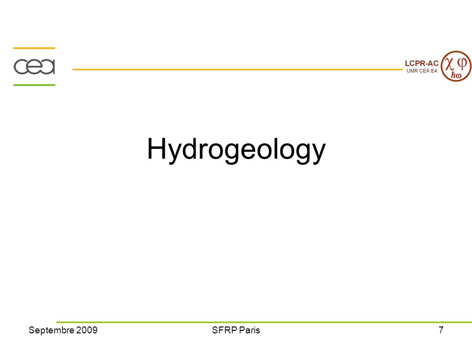 Septembre 2009SFRP Paris7 Hydrogeology