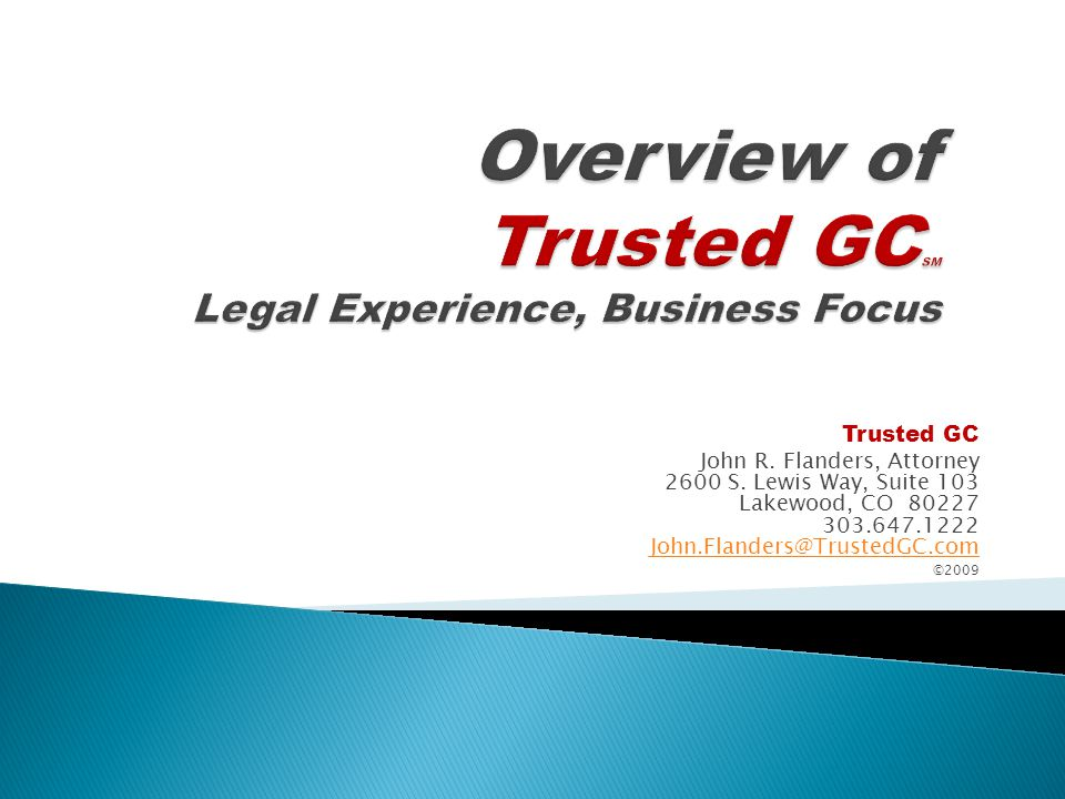 Trusted GC provides: Proven and reliable General Counsel services to businesses on a contract basis.