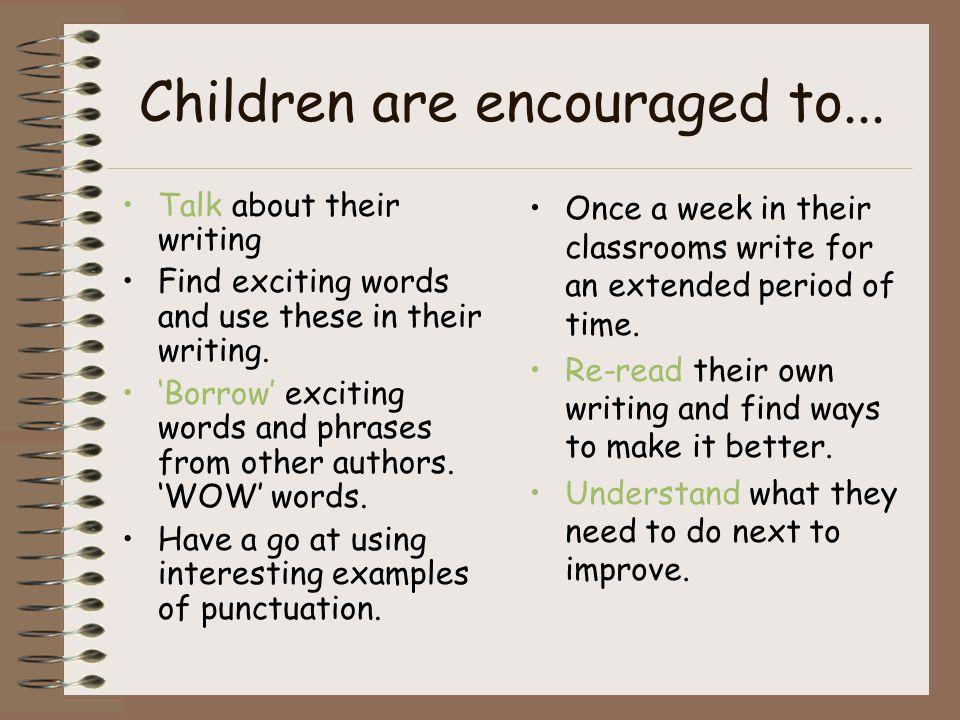 Children are encouraged to...