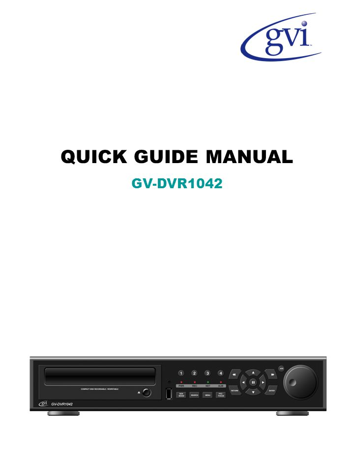 QUICK GUIDE MANUAL GV-DVR1042