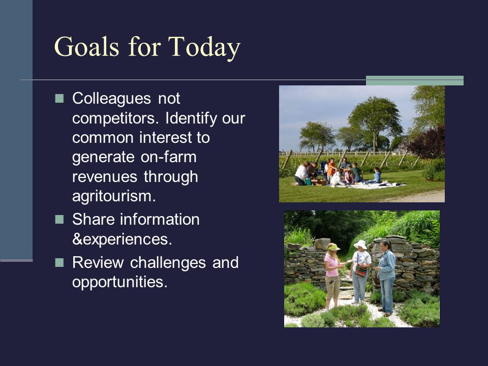 Goals for Today Colleagues not competitors.