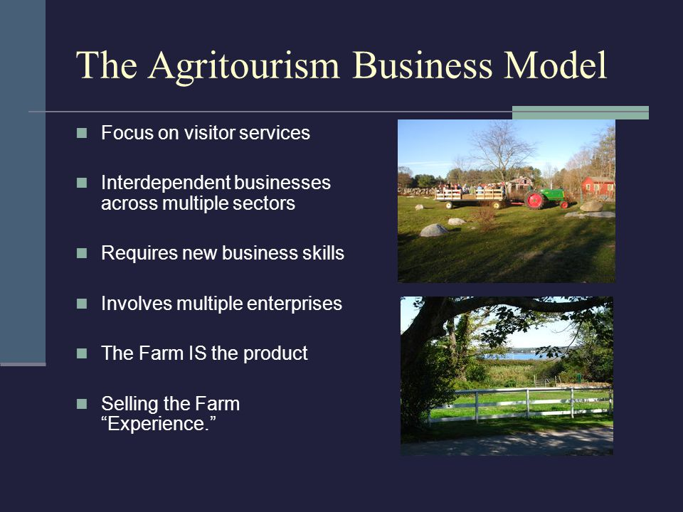 The Agricultural Business Model Wholesale at market/retail at farmer's markets Business plans Risk management/labor The usual costs Dependence on AG service providers – USDA, FSA, NRCS and state Depts.