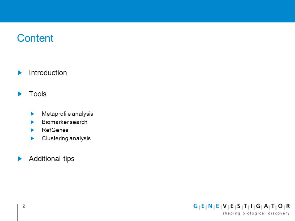 Content Introduction Tools Metaprofile analysis Biomarker search RefGenes Clustering analysis Additional tips 2