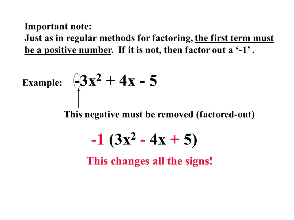 20 Some practice problems 1.2. 3. Answers: 1. (4x + 3)(x - 2) 2.