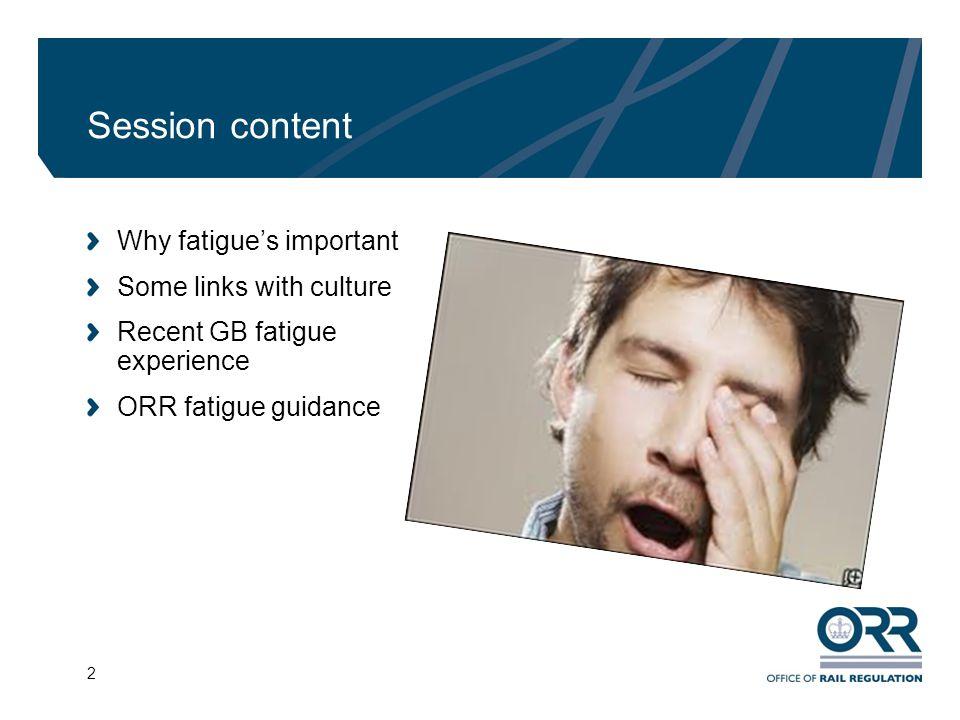 3 Why control staff fatigue.