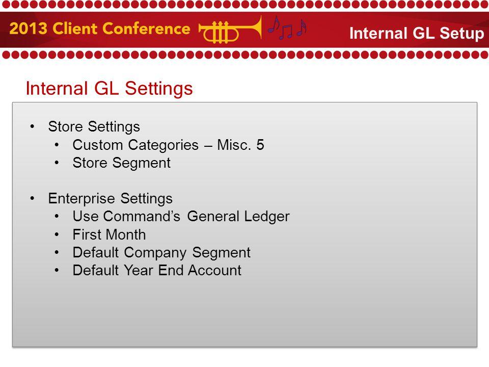 Internal GL Settings Store Settings Custom Categories – Misc.