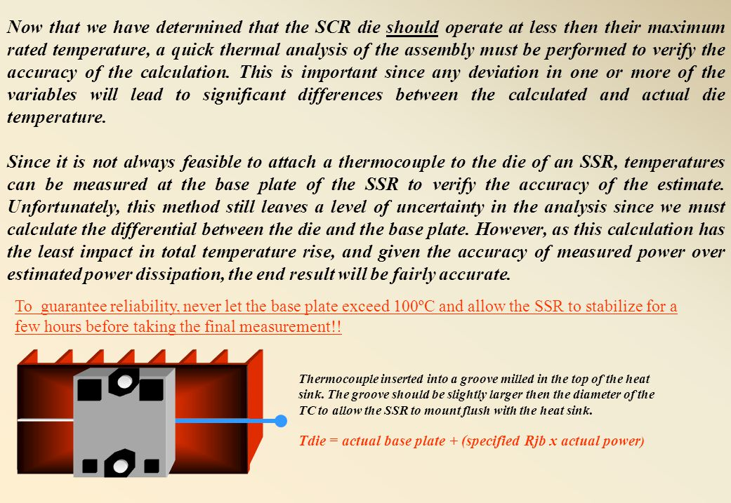 Since all of the variables are now known, we can estimate the temperature of the SCR die in an SSR with an Rjb of.155ºC/W and a Vf of 1.2Vpk, operating at 50 amps while mounted to a 1.0ºC/W heat sink.
