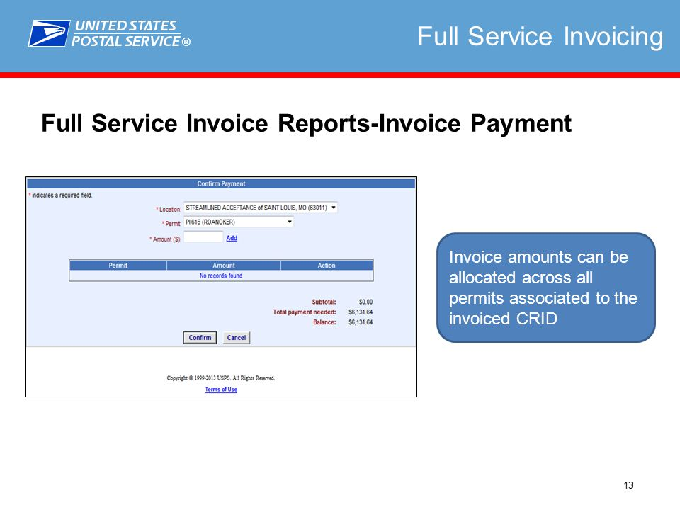 ® 13 Full Service Invoicing Full Service Invoice Reports-Invoice Payment Invoice amounts can be allocated across all permits associated to the invoiced CRID