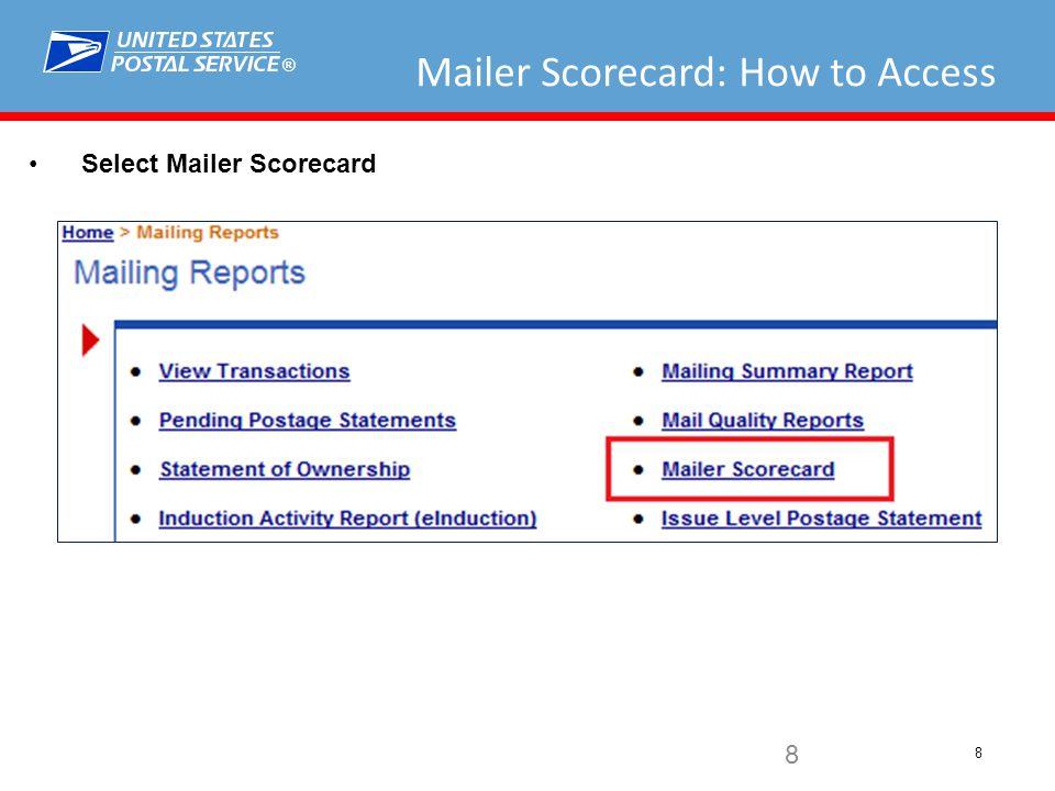 ® 8 Mailer Scorecard: How to Access Select Mailer Scorecard 8