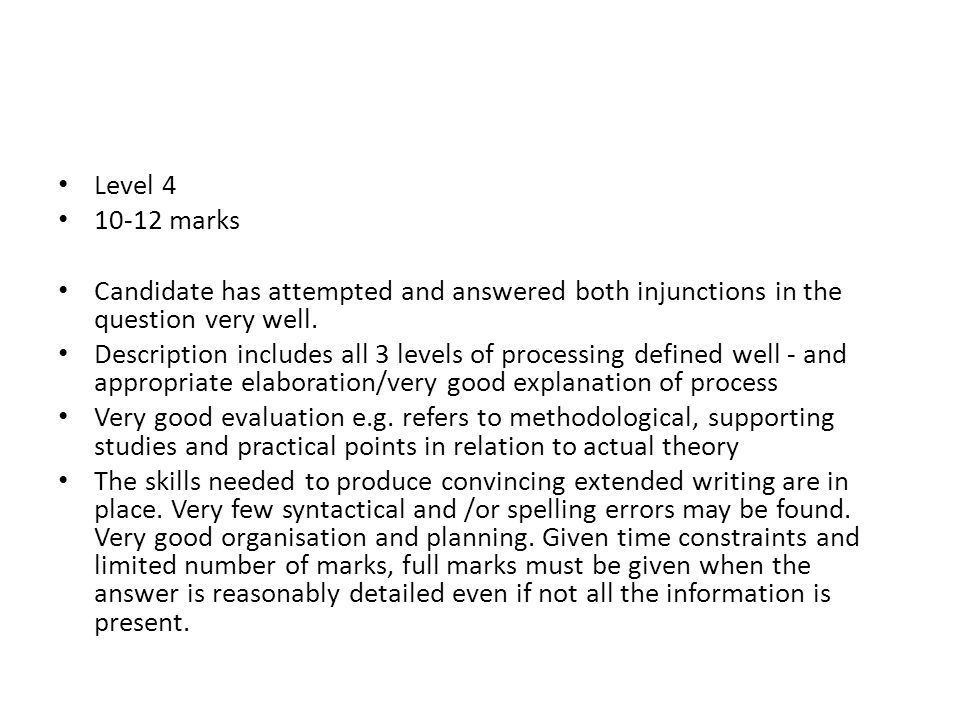 Level 4 10-12 marks Candidate has attempted and answered both injunctions in the question very well.