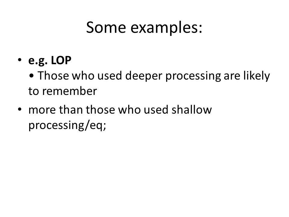 Some examples: e.g.