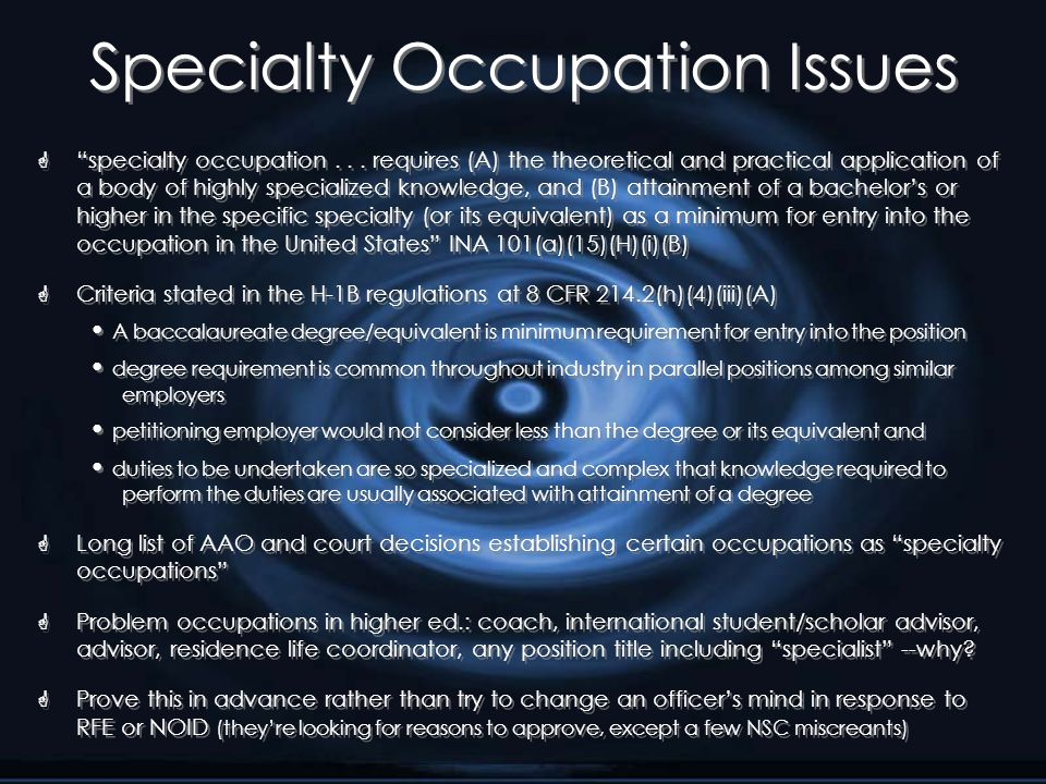 Specialty Occupation Issues G specialty occupation...