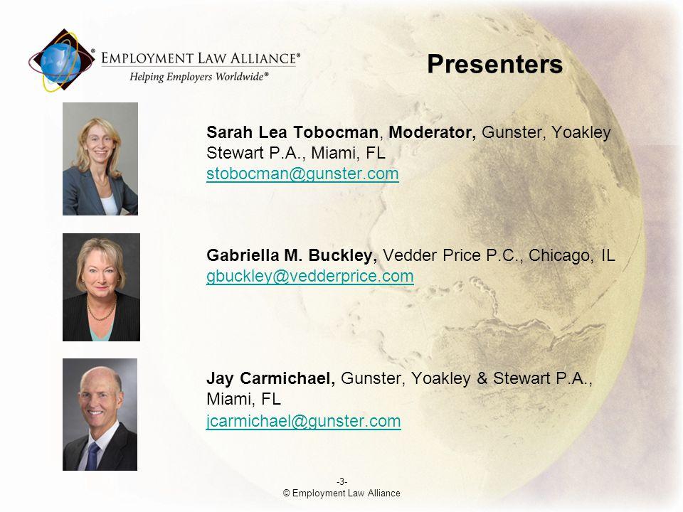 Presenters Sarah Lea Tobocman, Moderator, Gunster, Yoakley &Stewart P.A., Miami, FL stobocman@gunster.com Gabriella M.
