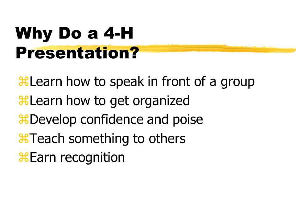 Why Do a 4-H Presentation.
