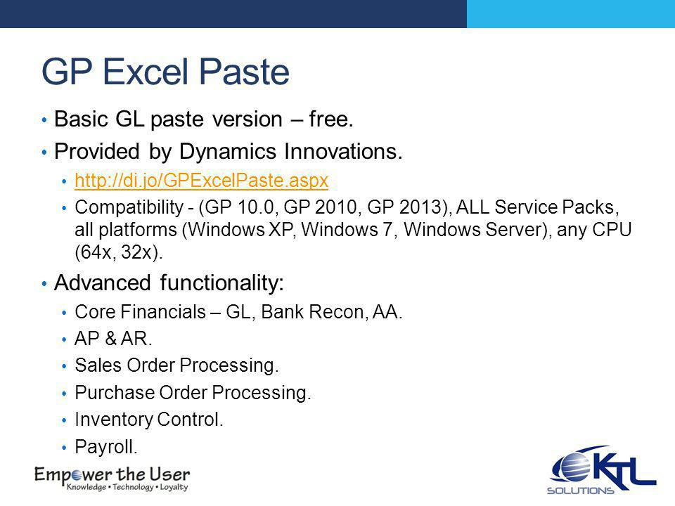 GP Excel Paste Basic GL paste version – free. Provided by Dynamics Innovations.