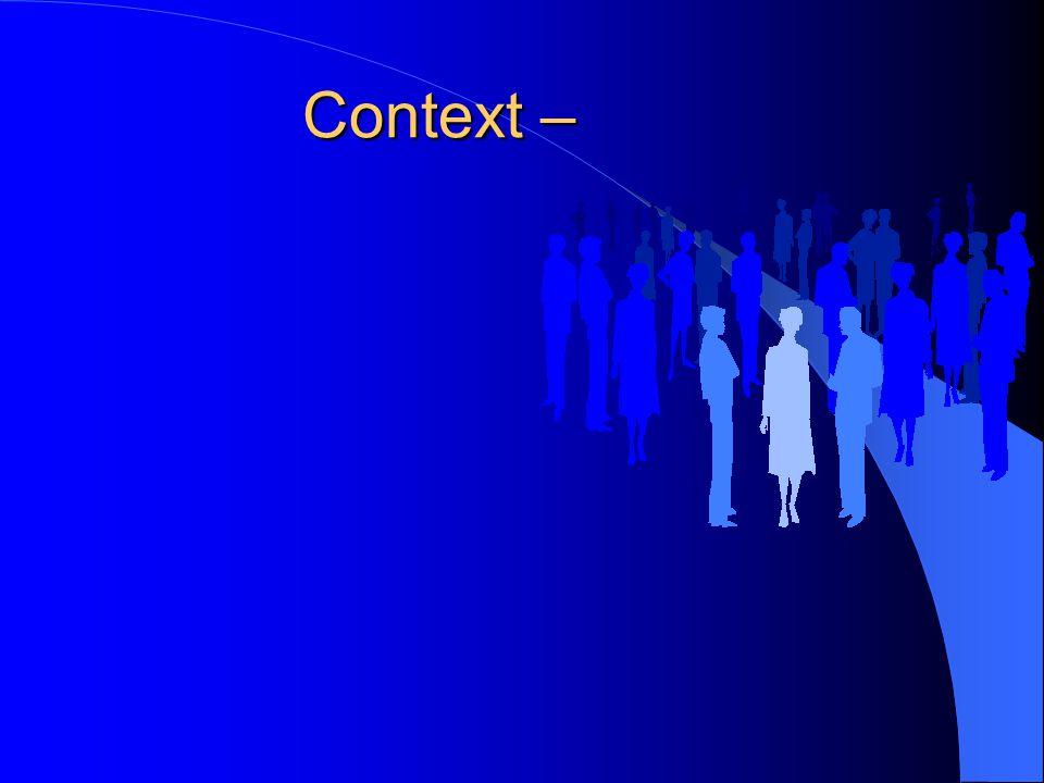 Context –