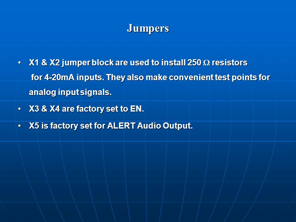Jumpers X1 & X2 jumper block are used to install 250  resistors for 4-20mA inputs.