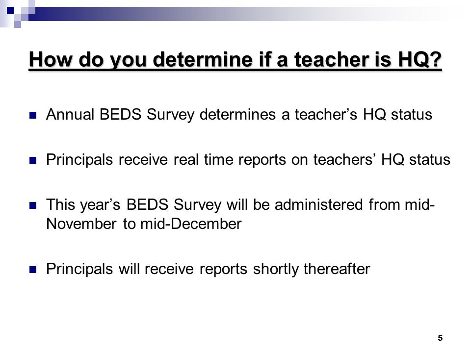 5 How do you determine if a teacher is HQ.