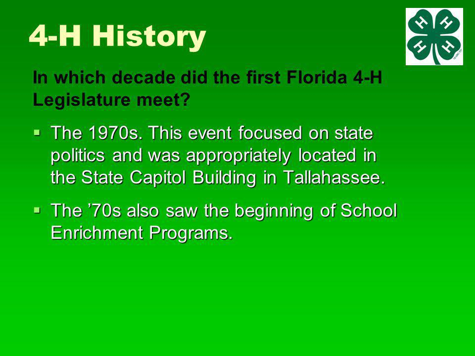 4-H History  The 1970s.