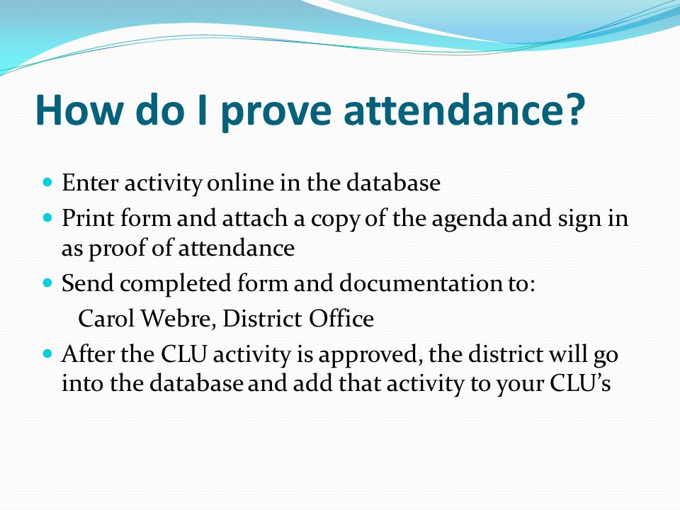 How do I prove attendance.
