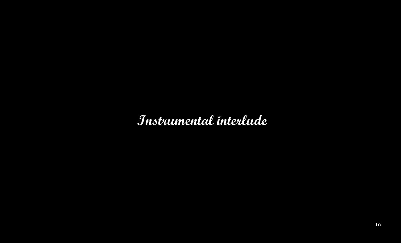 Instrumental interlude 16