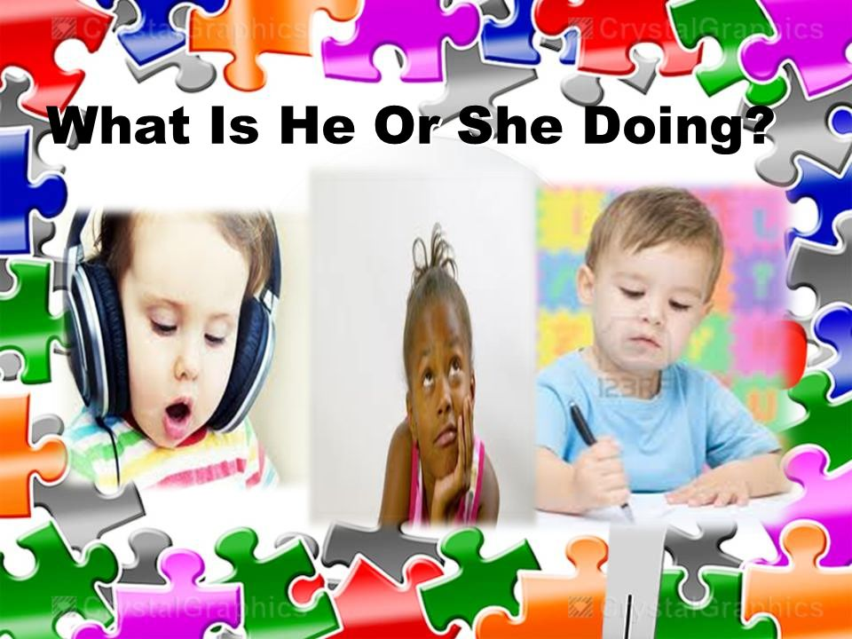 Using Action Words That End in –ing for One Person; Using Yes, he/she is and No, he/she isn t