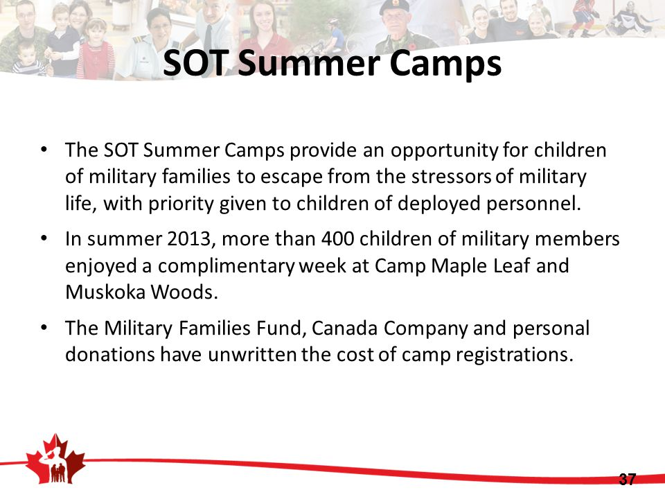 The SOT Summer Camps provide an opportunity for children of military families to escape from the stressors of military life, with priority given to children of deployed personnel.