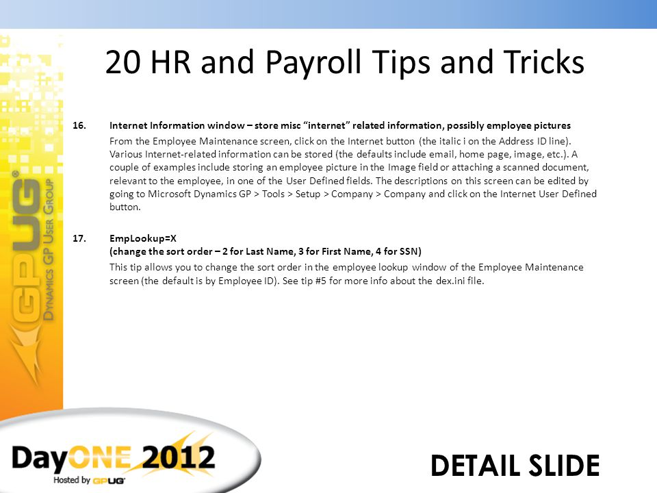 """20 HR and Payroll Tips and Tricks 16.Internet Information window – store misc """"internet"""" related information, possibly employee pictures 17.EmpLookup="""