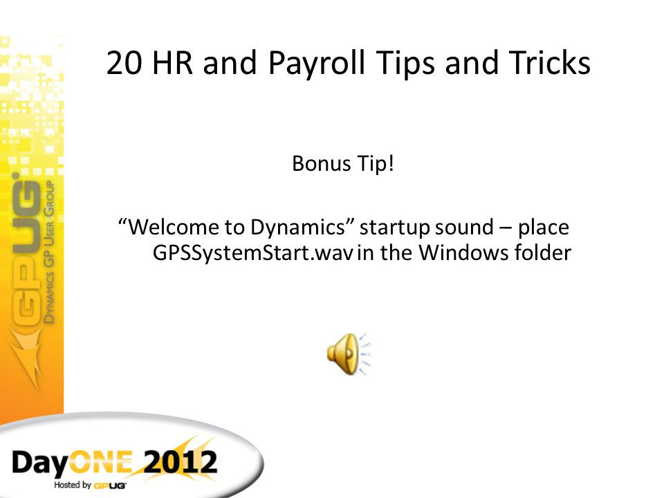 20 HR and Payroll Tips and Tricks 25.Make friends with Terry Heley! Terry is the most knowledgeable person at Microsoft for HR and payroll related que