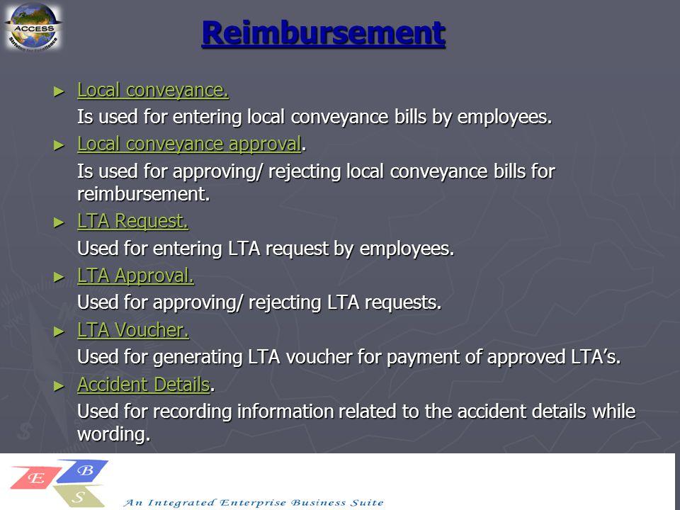 Reimbursement ► Local conveyance. Local conveyance. Local conveyance. Is used for entering local conveyance bills by employees. ► Local conveyance app