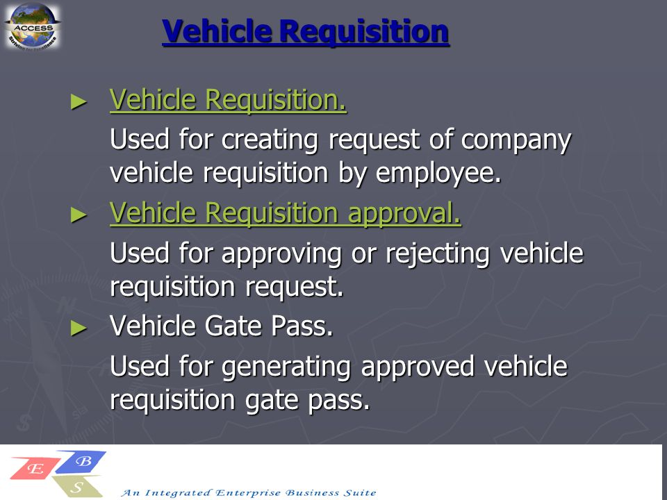 Vehicle Requisition ► Vehicle Requisition. Vehicle Requisition.