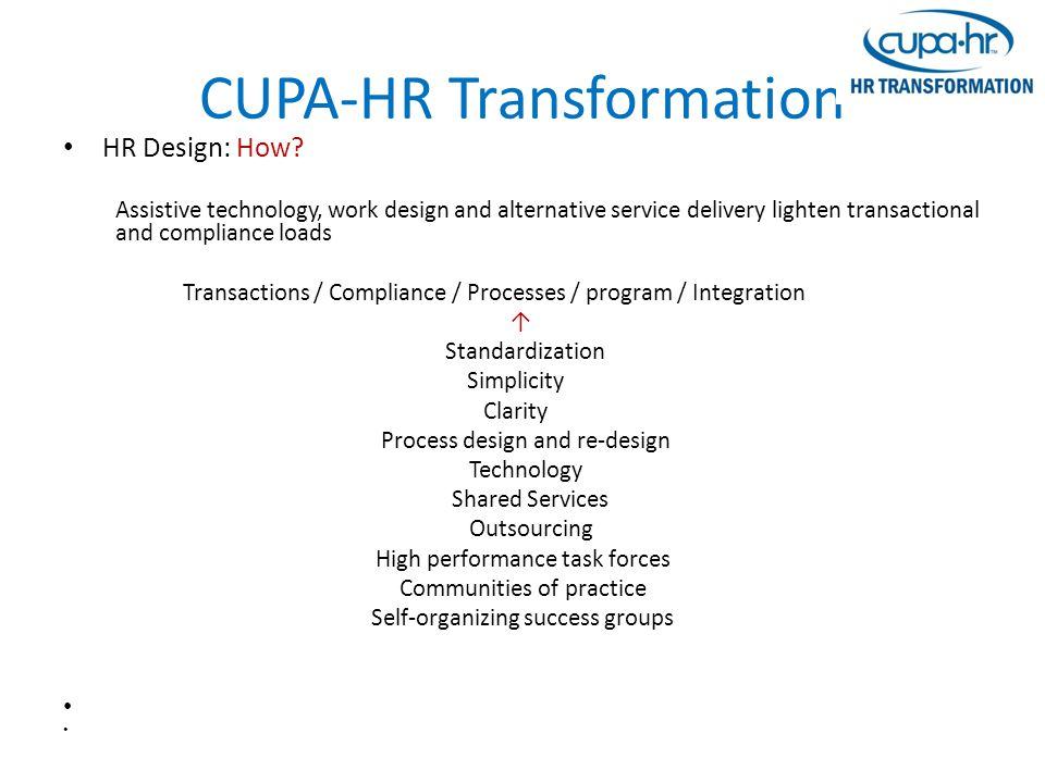 CUPA-HR Transformation HR Design: How.