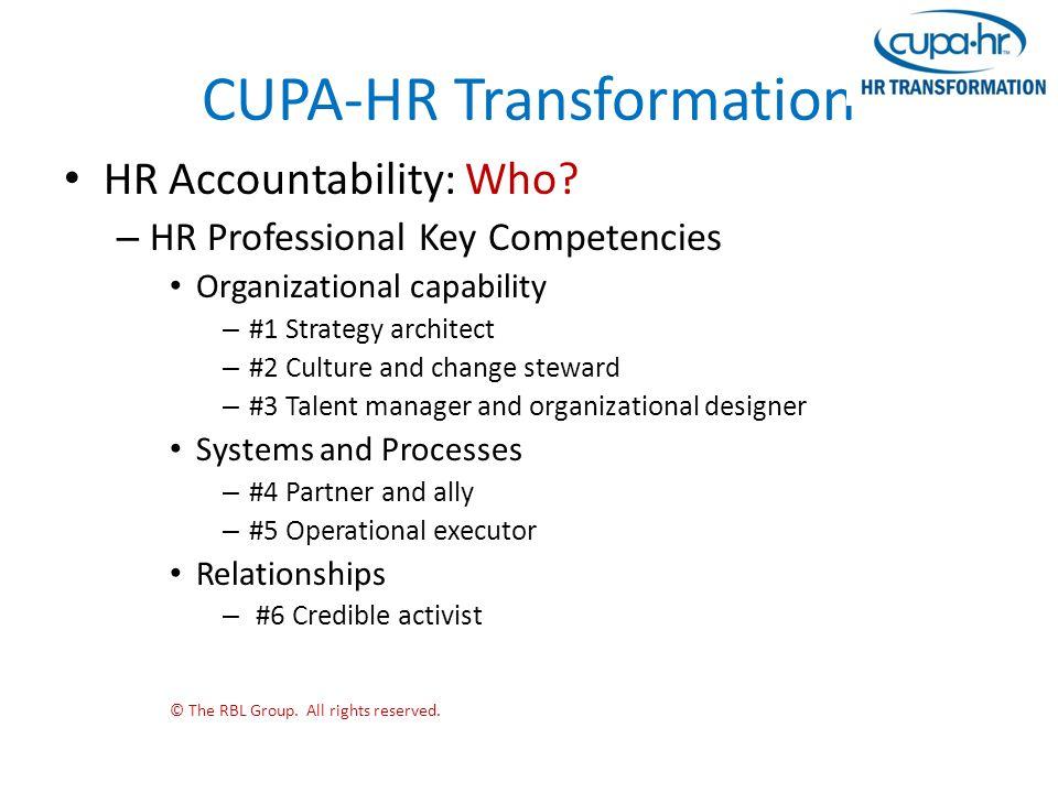 CUPA-HR Transformation HR Accountability: Who.