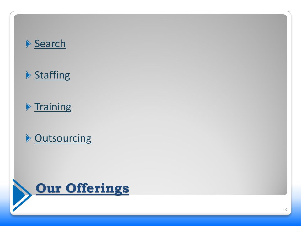 Search Search Your search for the right search partner ends here.