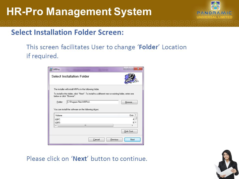 Confirm Installation Screen: HR-Pro Management System Please click on 'Next' button to continue.