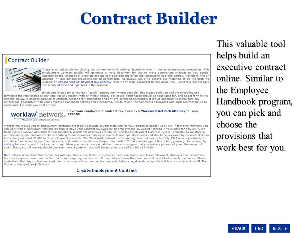 NEXT  BACK END Contract Builder This valuable tool helps build an executive contract online.
