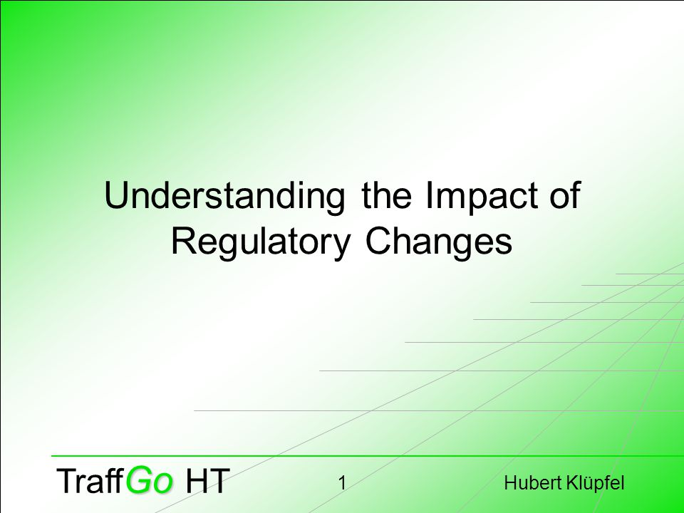 Hubert Klüpfel22 Go Traff Go HT Comparison of the Efforts Simplified Method – Calculation –Can be done with paper and pencil –Same effort for each new scenario / each repetition Advanced Method – Simulation –You need a computer simulation –Repetition is cheap