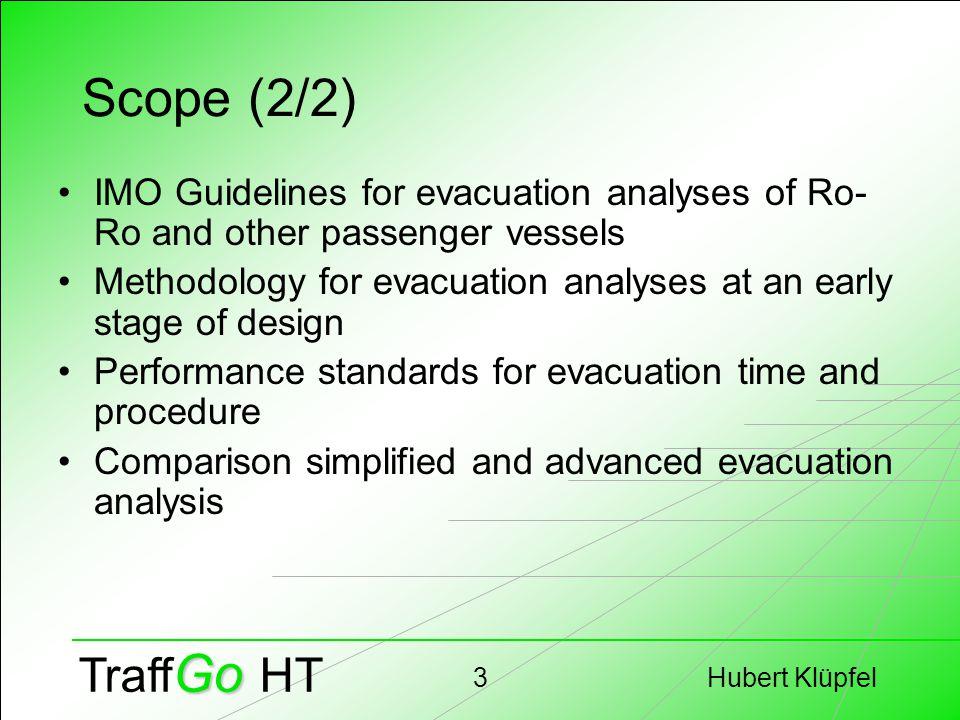 Hubert Klüpfel14 Go Traff Go HT T_evac advanced MSC/Circ. 1033 MSC/Circ. 1033, Advanced