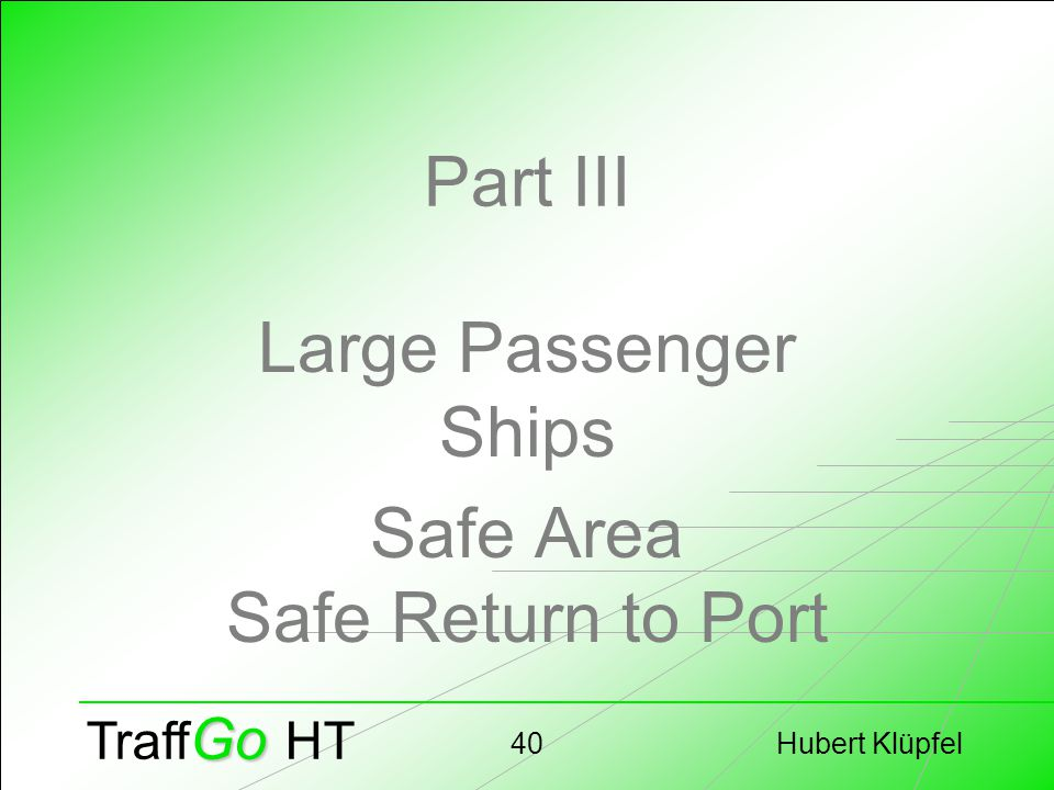 Hubert Klüpfel40 Go Traff Go HT Part III Large Passenger Ships Safe Area Safe Return to Port