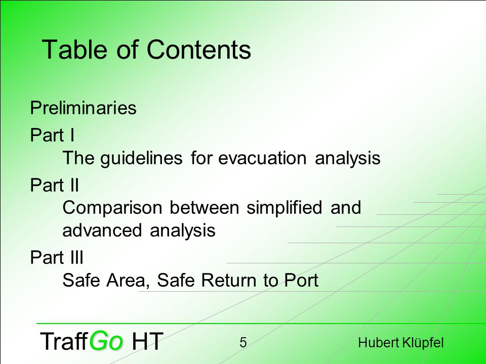 Hubert Klüpfel36 Go Traff Go HT Refining Definitions Significant Congestion Reduced Escape Route Availability Simplify Tables (e.g.