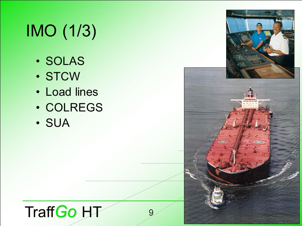 Hubert Klüpfel9 Go Traff Go HT IMO (1/3) SOLAS STCW Load lines COLREGS SUA