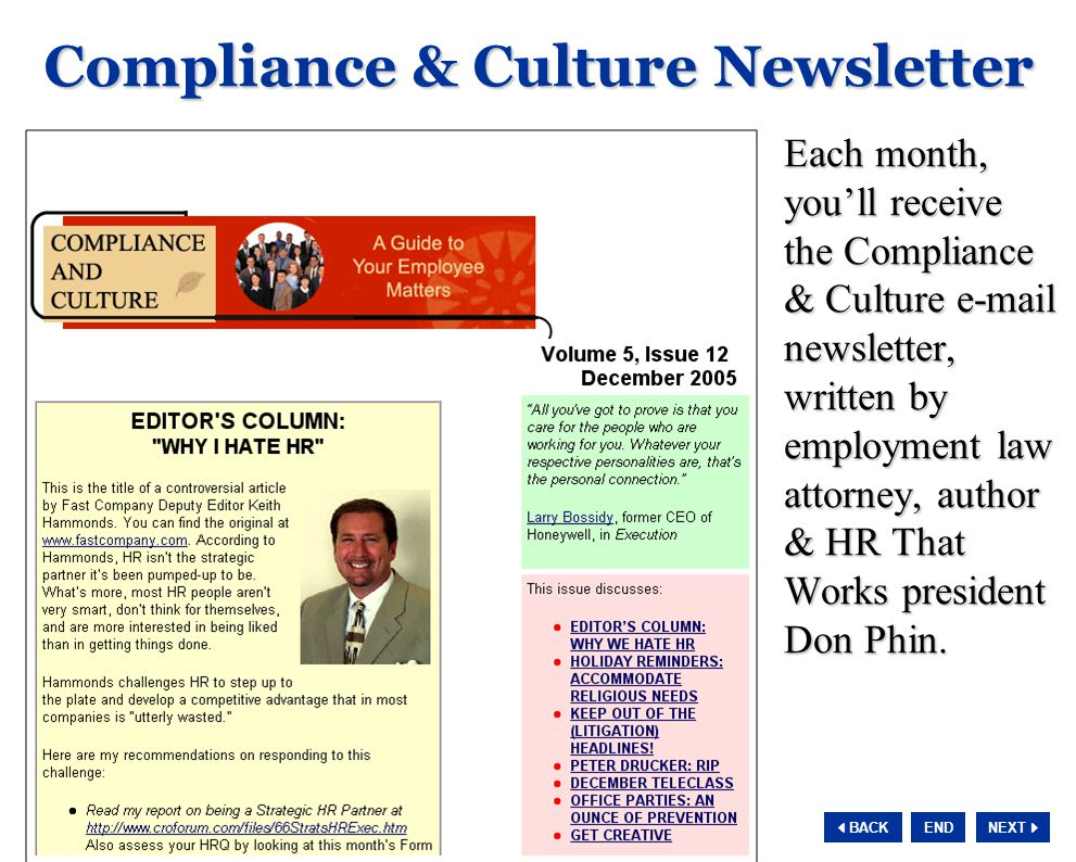 NEXT  BACK END Compliance & Culture Newsletter Each month, you'll receive the Compliance & Culture e-mail newsletter, written by employment law atto